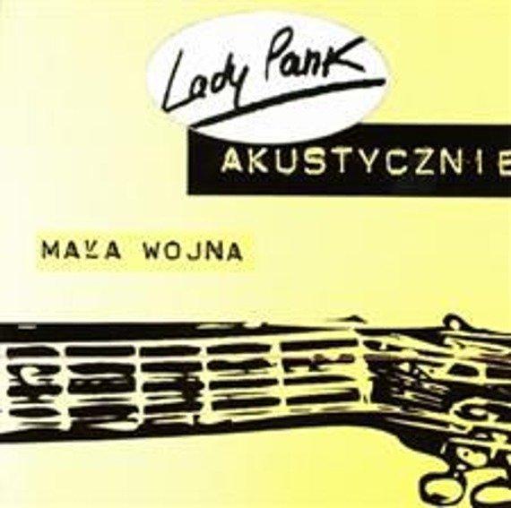 LADY PANK: MAŁA WOJNA - AKUSTYCZNIE (CD)