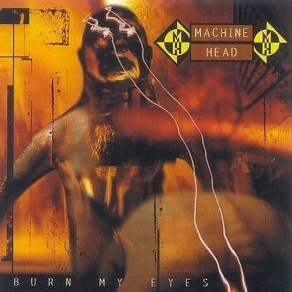 MACHINE HEAD: BURN MY EYES (CD)