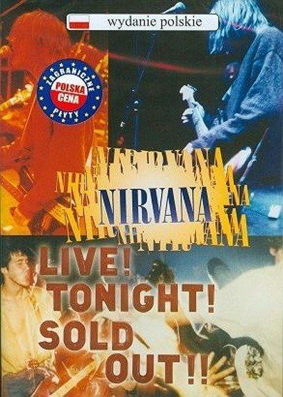 NIRVANA: LIVE! TONIGHT! SOLD OUT! (POLSKA CENA!!) (DVD)