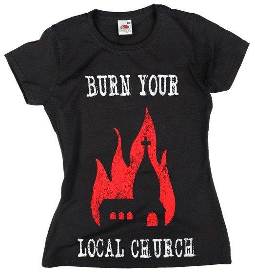 bluzka damska BURN YOUR LOCAL CHURCH