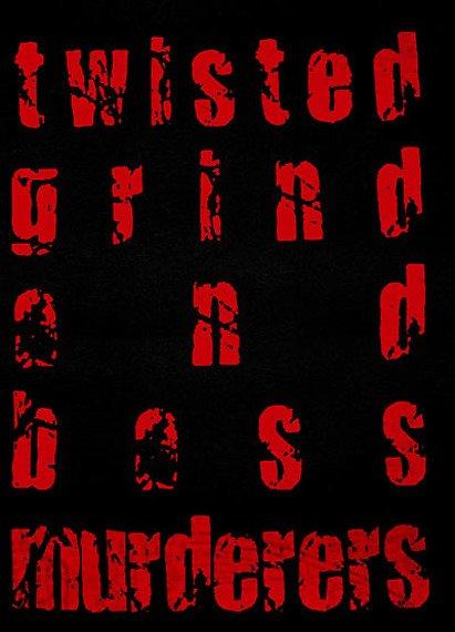 ekran TWISTED GRIND AND BOSS - MURDERS