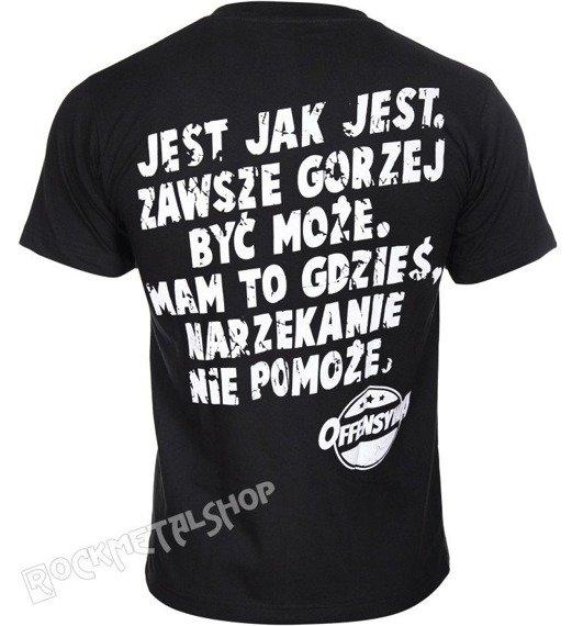 koszulka OFFENSYWA - JEST JAK JEST