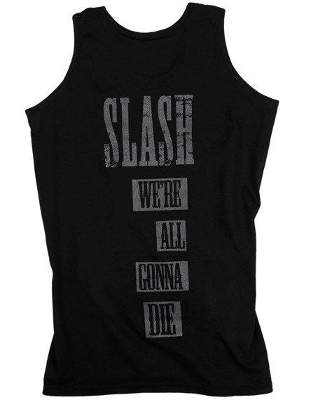 koszulka na ramiączkach SLASH - WE'RE ALL GONNA DIE