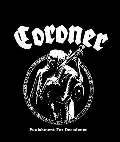 naszywka CORONER - PUNISHMENT FOR DECADENCE