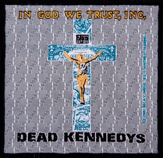 naszywka DEAD KENNEDYS - IN GOD WE TRUST