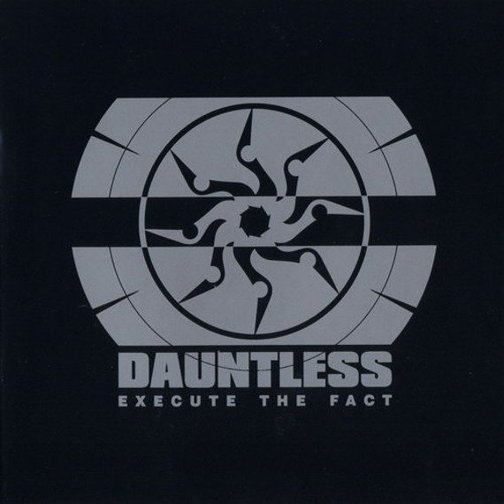 płyta CD: DAUNTLESS - EXECUTE THE FACT