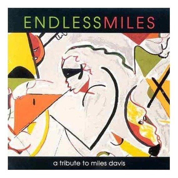 płyta CD: ENDLESS MILES: A TRIBUTE TO MILES DAVIS