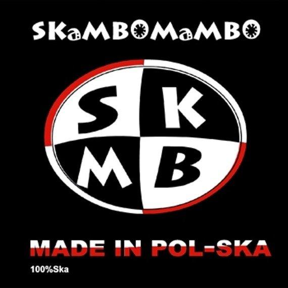 płyta CD: SKAMBOMAMBO - MADE IN POL-SKA